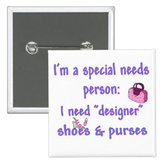 Special Needs - Designer Shoes Purses Button