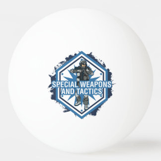 Special Weapons And Tactics Ping Pong Ball