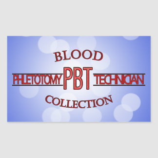SPECIALIST PBT PHLEBOTOMY TECH BLOOD COLLECTION RECTANGULAR STICKER