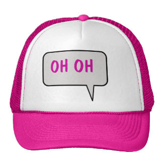Speech Bubble Saying Oh Oh Hat
