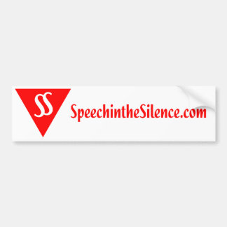 Speech in the Silence Bumper Sticker