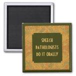 Speech pathologist humour square magnet