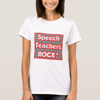 Speech Teachers Rock! T-Shirt