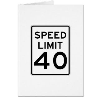 Speed Limit 40 MPH Sign Card