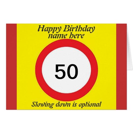 Speed Limit birthday card 50th add name change