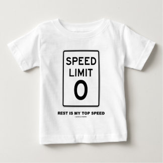 Speed Limit Zero Rest Is My Top Speed Sign T Shirt