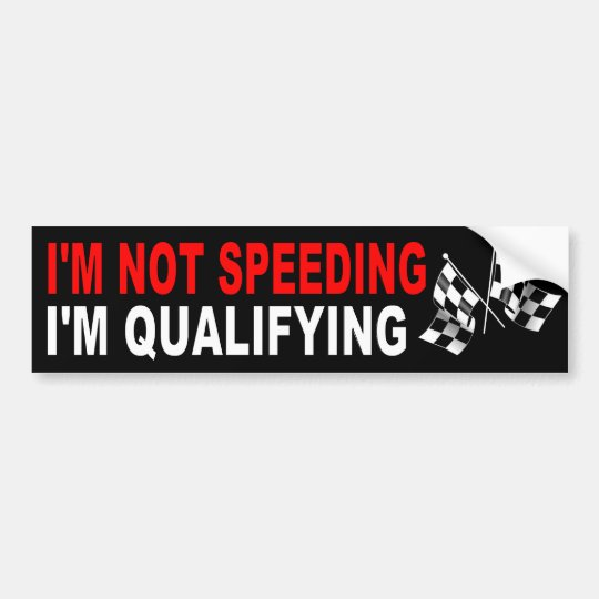 Speeding car funny bumper sticker