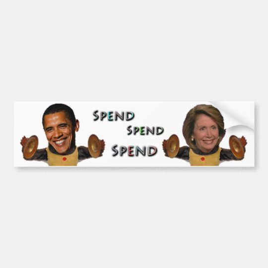 Spend Spend Spend Bumper Sticker