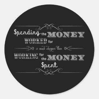 Spending Money black Round Sticker
