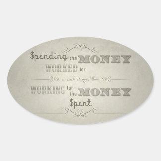 Spending money dirty calcomania de oval