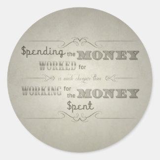 Spending money (dirty) round sticker