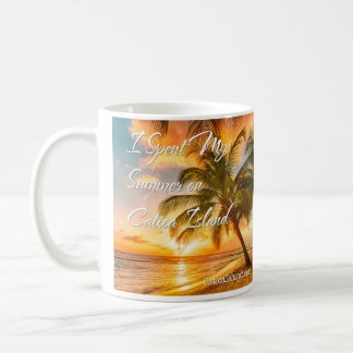 Spent My Summer on Catica Island Coffee Mug