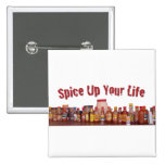 Spice Up Your Life Button