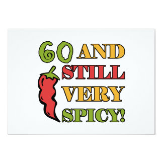Spicy At 60 Years Old Card