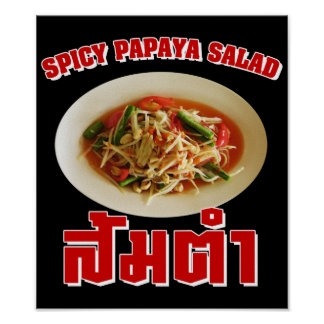 Spicy Papaya Salad [Som Tam] ... Thai Lao Food Poster