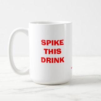 Spike this drink basic white mug
