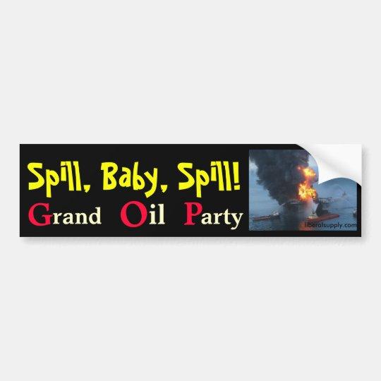 Spill Baby Spill Bumper Sticker