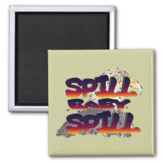 spill baby spill fridge magnets