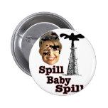 Spill Baby Spill Pin