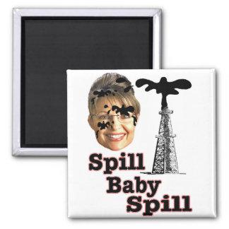 Spill Baby Spill Square Magnet