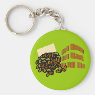Spill the Beans You Want to Tell Me Keychain