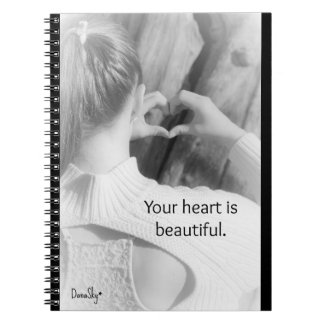 "Spiral notebook ""Your heart is beautiful"""
