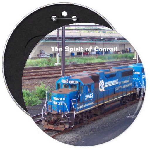 Spirit of Conrail - GP38 - PRR #2943 in Blue Paint Pinback Button