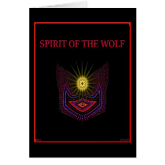 Spirit Of The Wolf Card