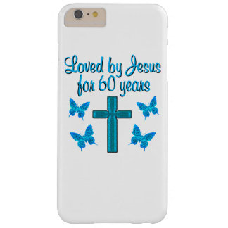 SPIRITUAL 60TH BIRTHDAY BARELY THERE iPhone 6 PLUS CASE