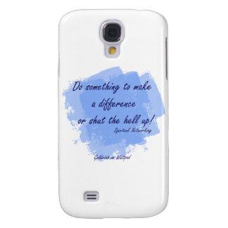 Spiritual Networking - Do Something Samsung Galaxy S4 Covers