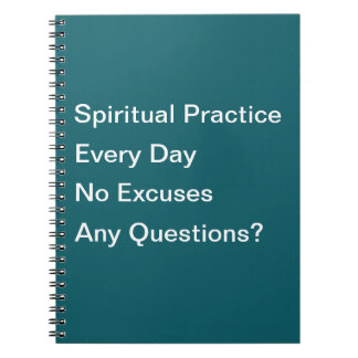 Spiritual Practice Every Day Notebook