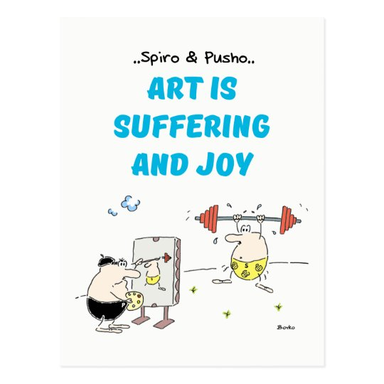 Spiro & Pusho Art Motivational Quote Postcard