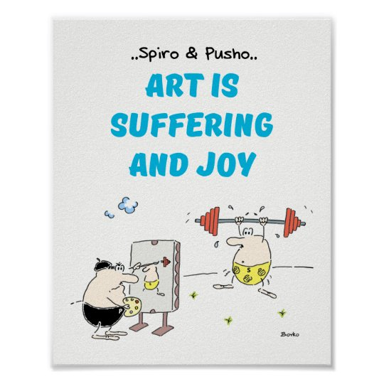 Spiro & Pusho Art Motivational Quote Poster 8x10