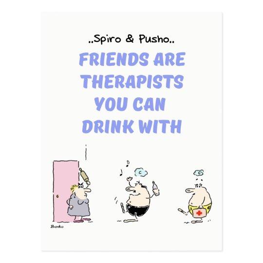 Spiro & Pusho Friends Quotes Postcard