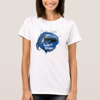 Splash or the titans clothing T-Shirt