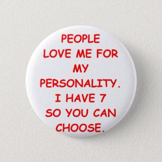 split personality 6 cm round badge