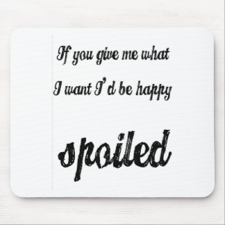 spoiled mousepads