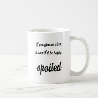 spoiled mug