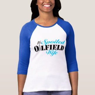 """Spoiled Oilfield Wife with Derrick """"i"""" T-shirts"""