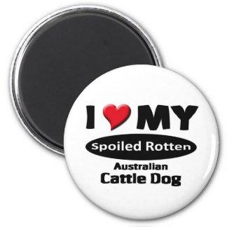 Spoiled Rotten Australian Cattle Dog 6 Cm Round Magnet