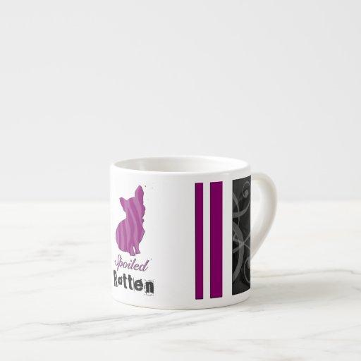 Spoiled Rotten Espresso Cup