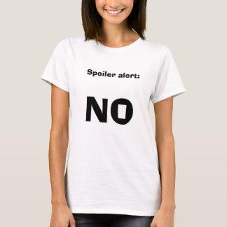 Spoiler alert: NO T-Shirt