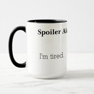 Spoiler Alert Tired Mug