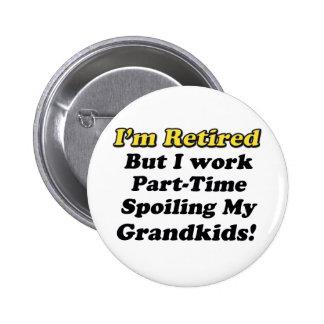 Spoiling My Grandkids 6 Cm Round Badge