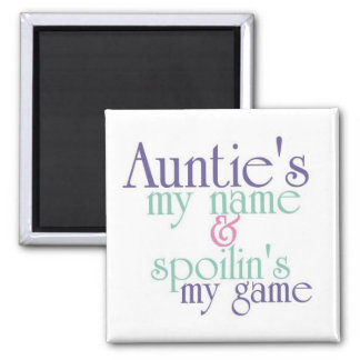 Spoilins My Game-Auntie 3 Square Magnet