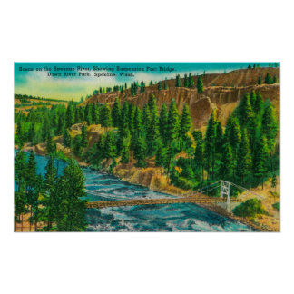 Spokane River and Suspension Foot Bridge Poster