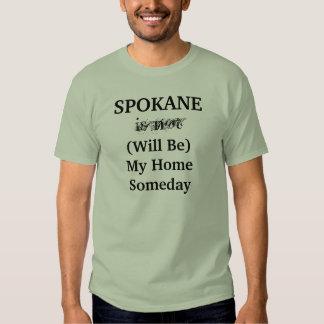 SPOKANE Will Be My Home Someday shirt