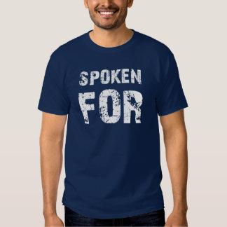Spoken For Shirt
