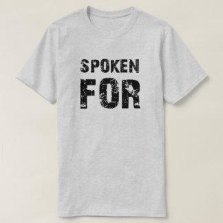 Spoken For T-Shirt