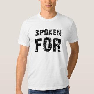 Spoken For Tshirts